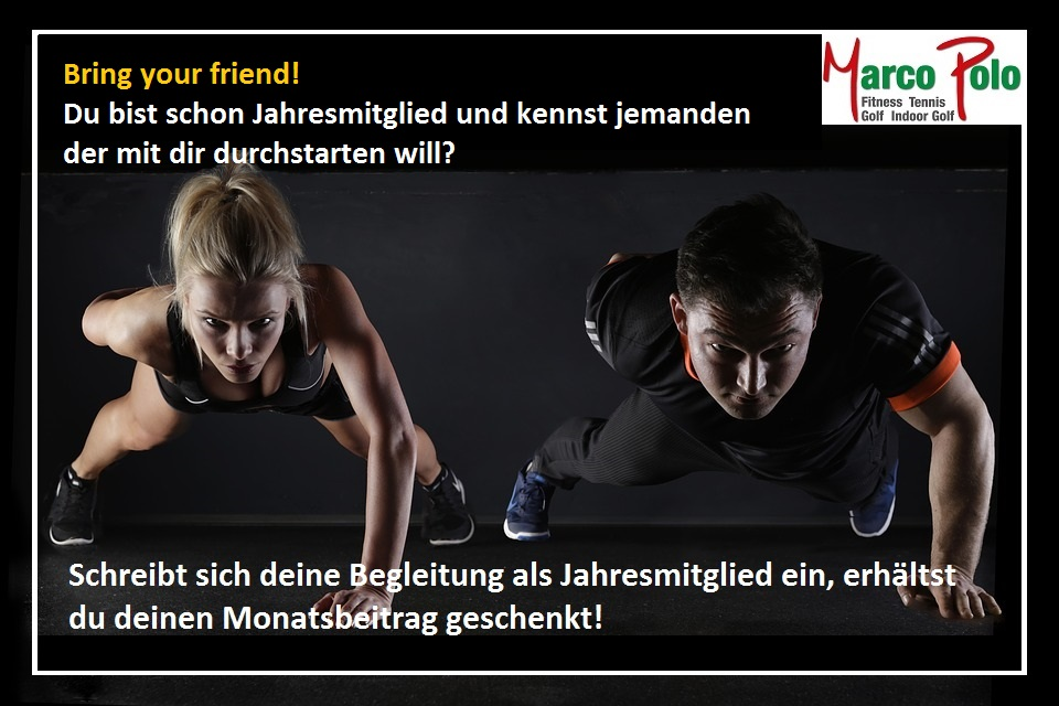 Fitness: Bring your friend!